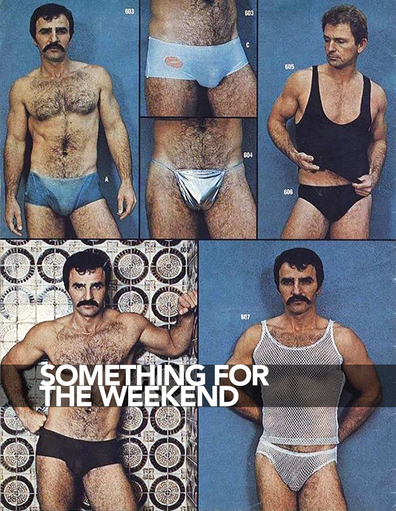 Something for the Weekend: Obscenely Gay Undies