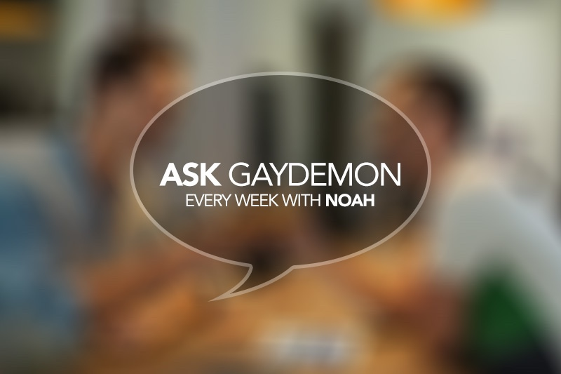 Ask GayDemon: Friends or What?