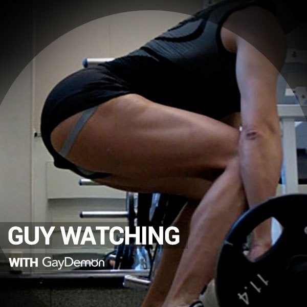 Guy Watching: Dick and Ass