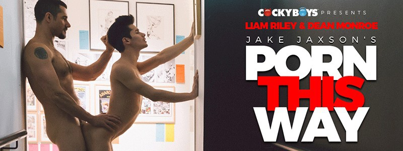"""Porn This Way"" with Dean Monroe & Liam Riley"