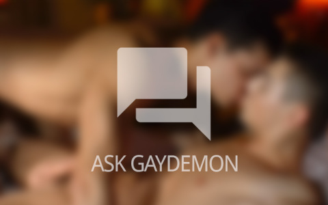 Ask GayDemon: Loved and Lost