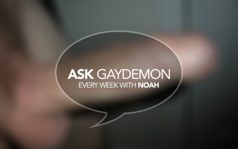 Ask GayDemon: Uncut and Unsure
