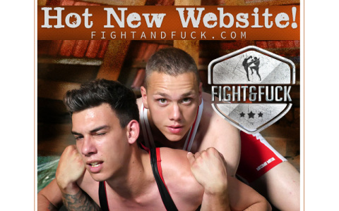 New Site: Fight and Fuck