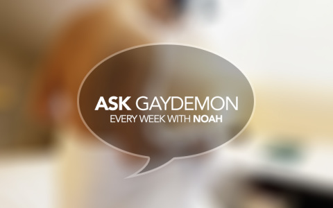 Ask GayDemon: Anxious Pants Dropper