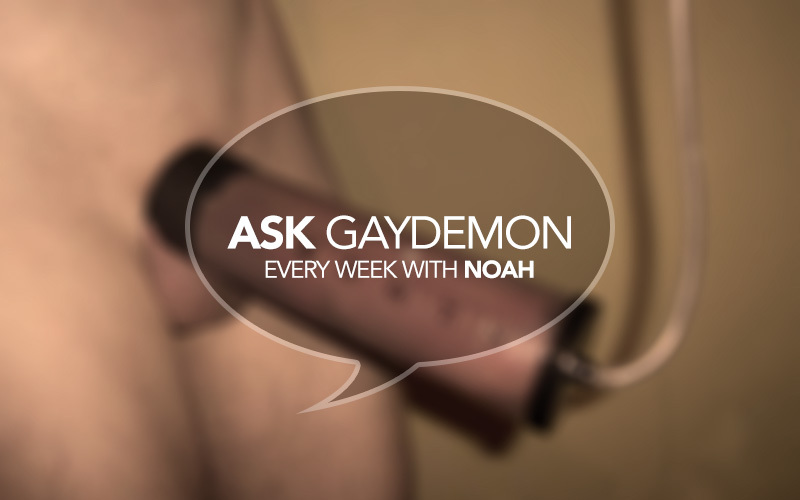 Ask GayDemon: Big Dick Secrets