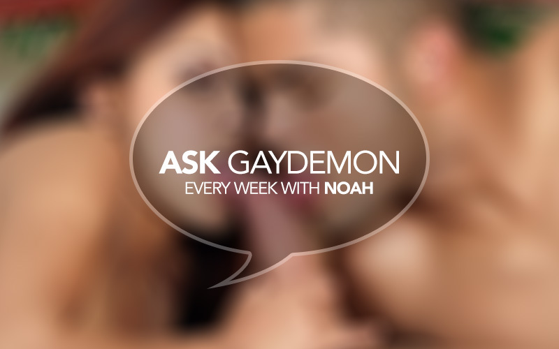 Ask GayDemon: P Is for What?!