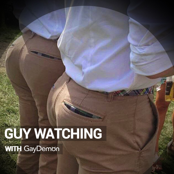 Guy Watching: Want It Need It Get It