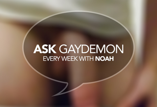 Ask GayDemon: Floppy Bottom