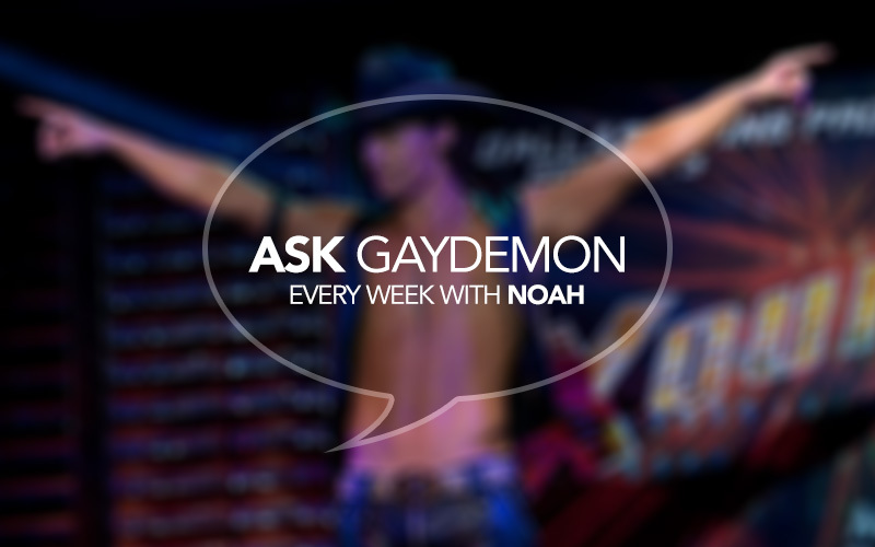 Ask GayDemon: Dancing Queen