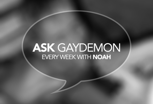 Ask GayDemon: Premature Bottom