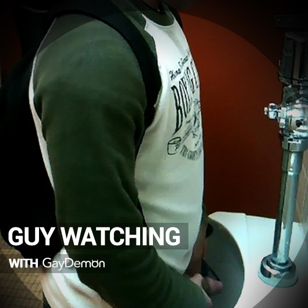 Guy Watching: Check Me Out