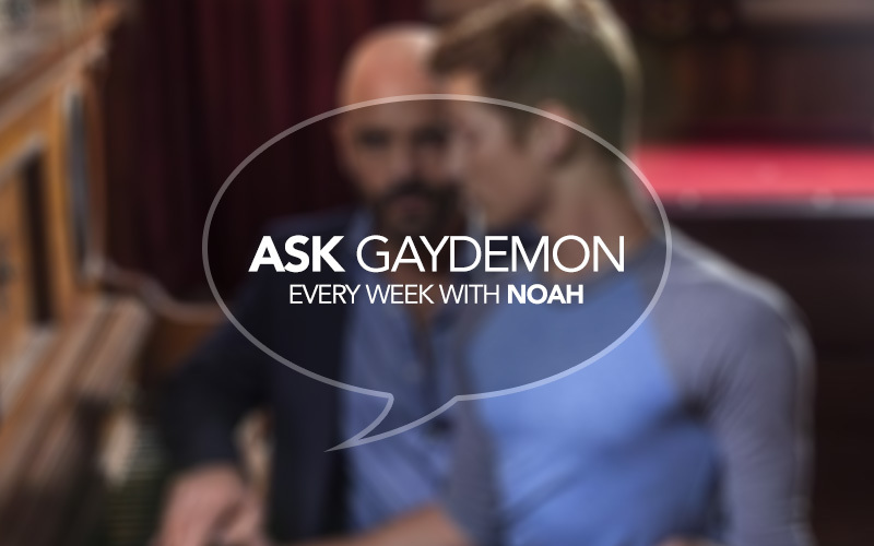 Ask GayDemon: Curiouser and Curiouser