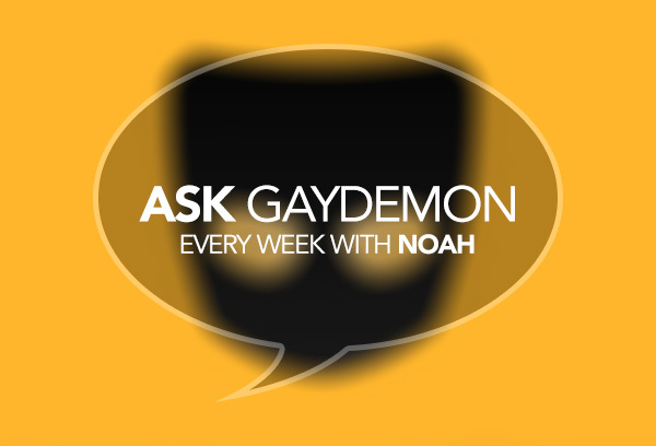 Ask GayDemon: Time for Real Time?