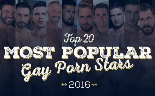 The 20 Most Popular Gay Porn Stars Of 2016