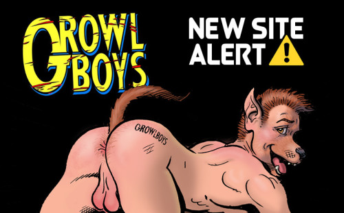 New bareback gay porn site: Growl Boys